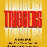 TRIGGERS - 30 Sales Tools You Can Use to Control the Mind of Your Prospect to Motivate, Influence and Persuade - Joseph Sugarman